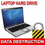 Laptop Hard Drive Data Destruction
