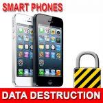 Phone Data Destruction